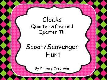 Clocks Quarter After and Quarter Till Scoot/Scavenger Hunt