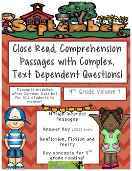 September 4th - Close Read Passages with Text Dependent Co