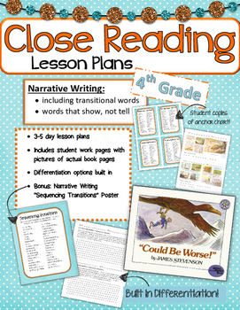Close Read- Narrative Text Focus on Writing