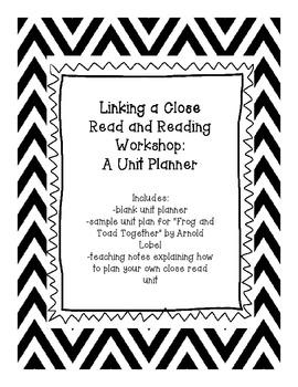 Close Read/Reading Workshop Unit Planner