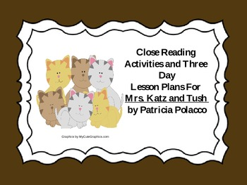 Close Reading Activities for Mrs. Katz and Tush by Patrici