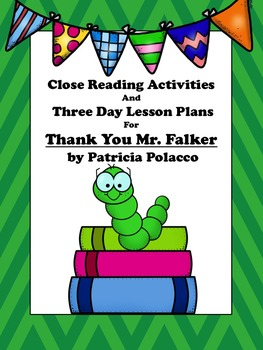 Close Reading Activities for Thank You Mr. Falker by Patri