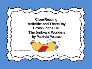 Close Reading Activities for The Junkyard Wonders by Patri