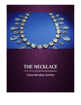 "Maupassant's ""The Necklace,"" Close Reading Lesson"