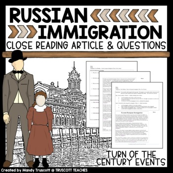 Close Reading Article: Turn of the Century Immigration (Ea