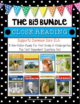 Informational Text Close Reading {BIG BUNDLE} for First Gr