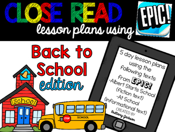Close Reading Back to School Edition using EPIC!