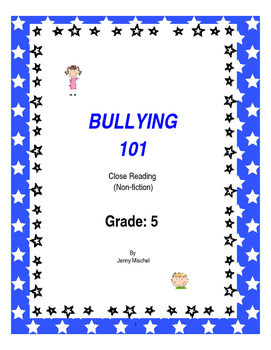 Close Reading Bullying Packet for FIFTH GRADE