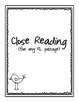 Close Reading Bundle for ANY RL passage!