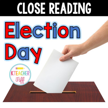 Close Reading: Election Day