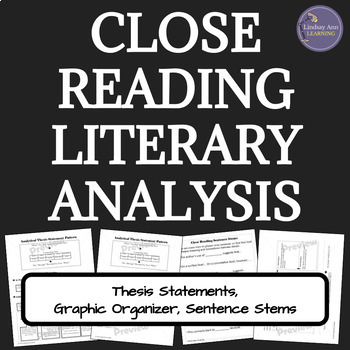 Close Reading Analysis Thesis Statements Graphic Organizer