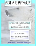 Polar Bears Close Reading Informational Text