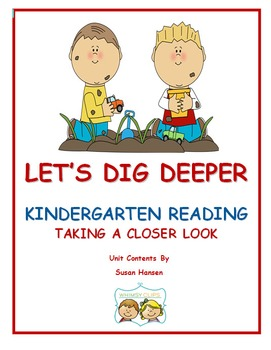 Close Reading: Kindergarten Let's Dig Deeper