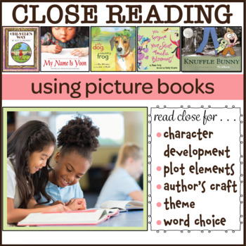 Close Reading Using Picture Books Lesson Bundle for Grades 3-5