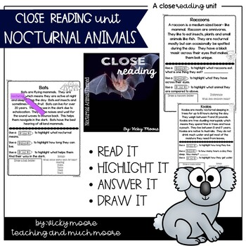 Close Reading { Nocturnal Animals Themed } Non - Fiction Text