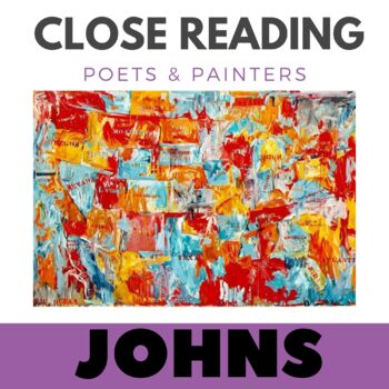 Close Reading Poetry and Art - Map - Jasper Johns - Unit #