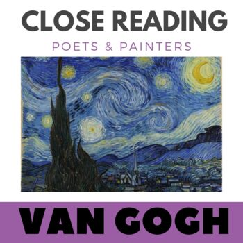 Close Reading Poetry and Art - Starry Night - Van Gogh - U