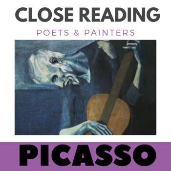 Close Reading Poetry and Art -The Old Guitarist - Picasso-