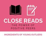 Close Reading: Positive Peers