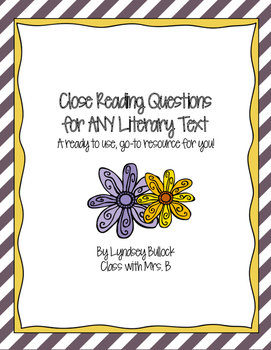 Close Reading Questions for ANY Literary Text