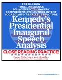 Close Reading Speech Analysis: Kennedy's Inaugural Speech