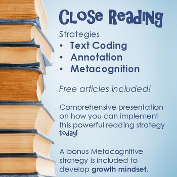 Close Reading Strategy - Annotation, Text Coding and Metac