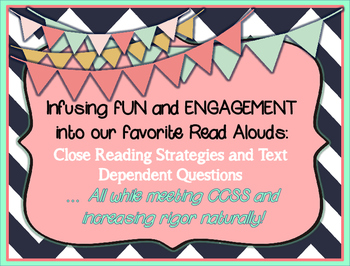 Close Reading-Text Dependent Questions via Read Alouds- Ve