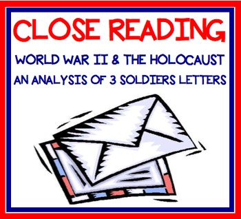 Close Reading - World War II & the Holocaust Soldier Lette