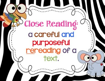 Close Reading ZEBRA themed Posters & Checklist! Questions