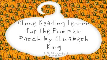 Close Reading for The Pumpkin Patch