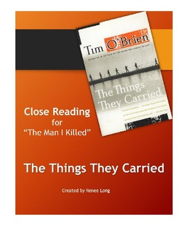 "Close Reading for Tim O'Brien's ""The Man I Killed"" in The"