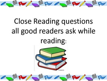 Close Reading questions all good readers ask