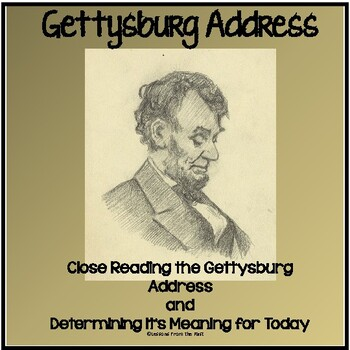 Close Reading the Gettysburg Address - Does It Have Meanin