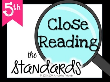 Close Reading the Standards 5th Grade