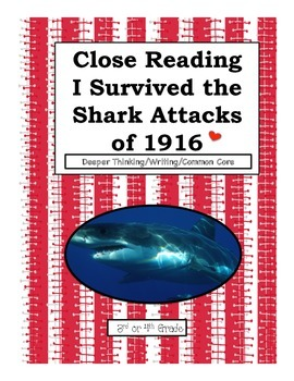 Close Reading/Writing/ Quizzes  I Survived The Shark Attac