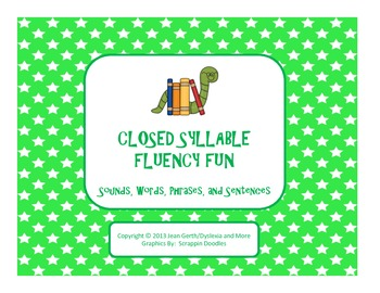 Closed Syllable Fluency Fun - Sounds, Words, Phrases, and
