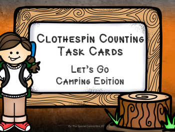 Clothespin Counting Task Cards... Let's Go Camping Edition