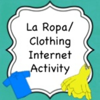 Spanish Vocabulary:  Clothing Internet Activity
