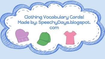 Clothing Vocabulary Cards