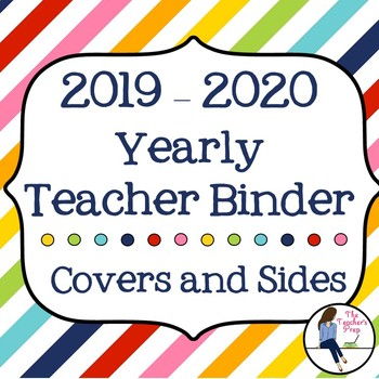 Yearly Teacher Binder Covers and Sides - Rainbow Stripes