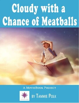 Cloudy With A Chance of Meatballs Literature Unit