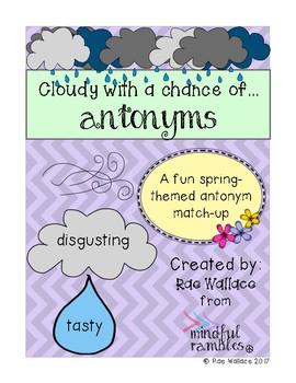 Cloudy with a Chance of ANTONYMS Match Up