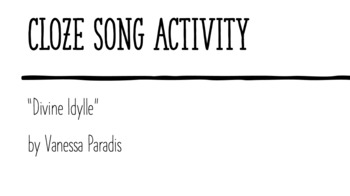"Cloze Song Activity : ""Divine Idylle"" by Vanessa Paradis"