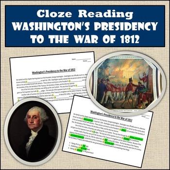 Cloze Reading Strategy: Washington's Presidency to the War