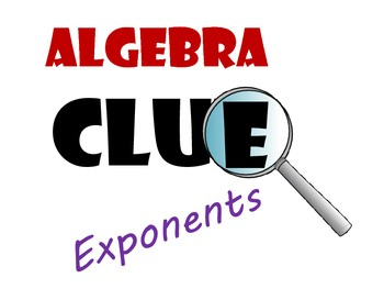 Clue : Exponents and Exponential Functions Review Game