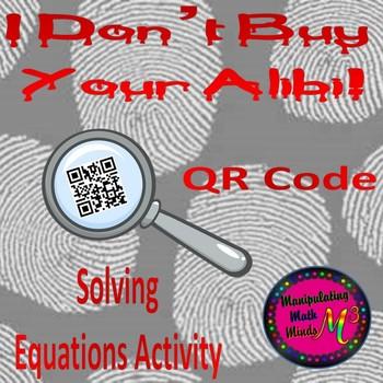 Clue Type QR code Solving Equations Activity - Great unit
