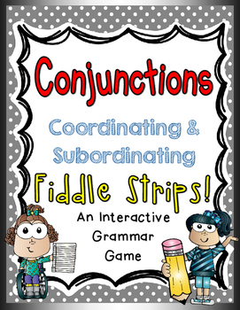 Conjunctions Fiddle Strips!