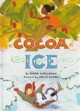 Cocoa Ice-A Third Grade Harcourt Trophies Anthology