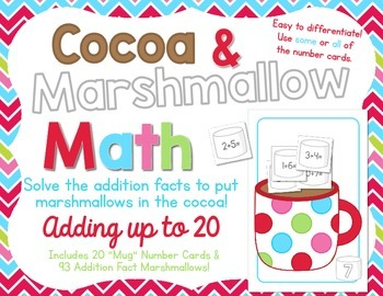 Cocoa and Marshmallows Math:  Adding up to 20 - Addition f