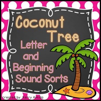 Beginning Sound Sorts for the Coconut Tree